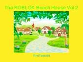 The ROBLOX Beach House Vol.2