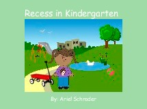 Recess in Kindergarten