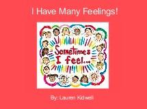 I Have Many Feelings!