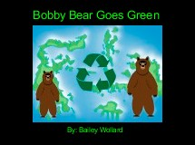 Bobby Bear Goes Green