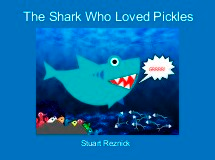 The Shark Who Loved Pickles