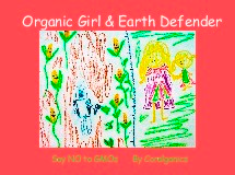 Organic Girl & Earth Defender