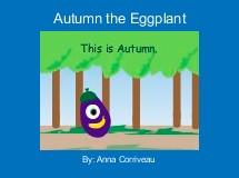 Autumn the Eggplant